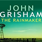 The Rainmaker | John Grisham