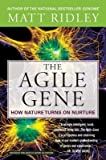 img - for The Agile Gene( How Nature Turns on Nurture)[AGILE GENE][Paperback] book / textbook / text book