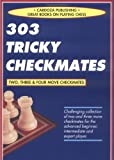 303 Tricky Checkmates (Chess books)