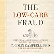 The Low-Carb Fraud | [T. Colin Campbell]