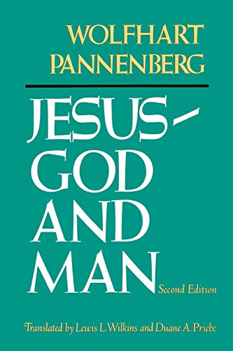 Jesus--God and Man, Second Edition