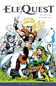 The Complete Elfquest Volume 1 by Wendy Pini and Rick Pini