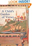 A Child's Garden of Verses: A Classic Illustrated edition
