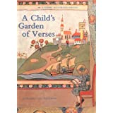 A Child's Garden of Verses: A Classic Illustrated edition ~ Robert Louis Stevenson