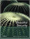img - for Beautiful Security: Leading Security Experts Explain How They Think Paperback - May 8, 2009 book / textbook / text book