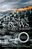 George R. R. Martin A Feast for Crows (A Song of Ice and Fire, Book 4)