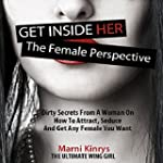 Get inside Her: The Female Perspectiv...