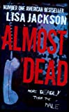 Almost Dead (0340961910) by Jackson, Lisa