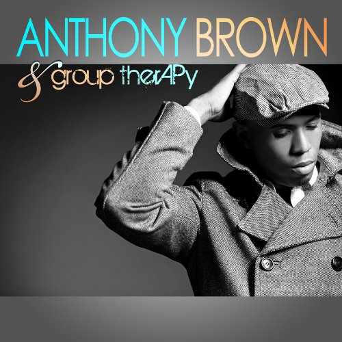 5139s5Ne2mL Purchase Anthony Brown and Group TherAPy CD