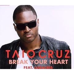 Taio Cruz featuring Ludacris - Break Your Heart