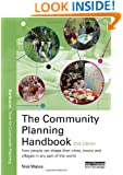 The Community Planning Handbook: How people can shape their cities, towns & villages in any part of the world (Earthscan Tools for Community Planning)