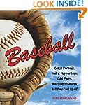 Baseball: Great Records, Weird Happen...