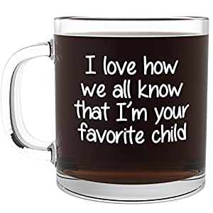 I 39 m your favorite child funny glass coffee for Cool glass coffee mugs