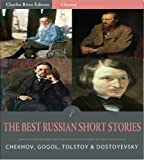 img - for Timeless Classics: The Best Russian Short Stories (Illustrated) book / textbook / text book