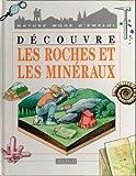 """Afficher """"Découvre les roches et les minéraux"""""""