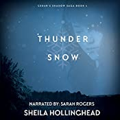 Thundersnow: In the Shadow of the Cedar, Book 1 | Sheila Hollinghead