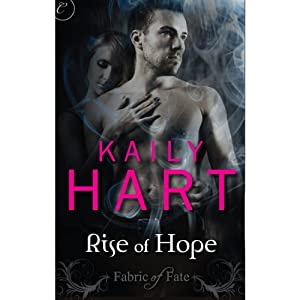 Rise of Hope | [Kaily Hart]