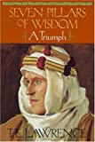 Seven Pillars of Wisdom: A Triumph (The Authorized Doubleday/Doran Edition) (0385418957) by Lawrence, T.E.