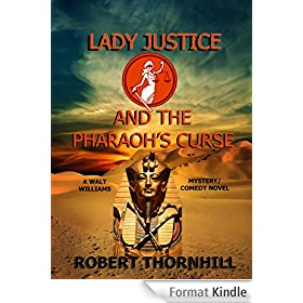Lady Justice and the Pharaoh's Curse (English Edition)