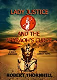 img - for Lady Justice and the Pharaoh's Curse book / textbook / text book