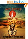 Lady Justice and the Pharaoh's Curse...