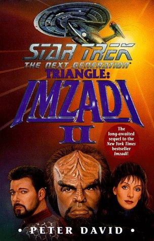 Imzadi II Triangle (Star Trek The Next Generation), PETER DAVID