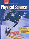 Holt Science Spectrum: Physical Science: Student Edition 2008 (0030936446) by RINEHART AND WINSTON HOLT