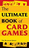 Ultimate Book of Card Games The Diagram Group