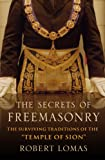 The Secrets of Freemasonry: Revealing the Suppressed Tradition (1845293126) by Lomas, Robert