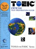 Toeic Official Test-Preparation Guide: Test of English for International Communication (Tools for Toeic Series)