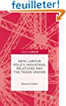 New Labour Policy, Industrial Relatio...