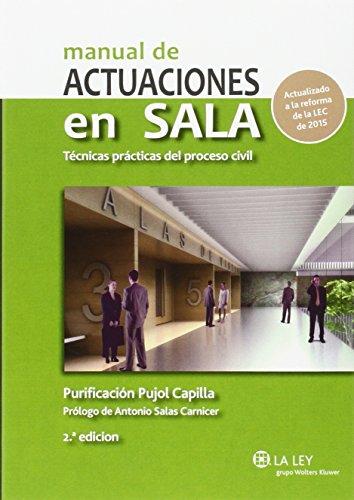 Manual de actuaciones en Sala. Técnicas prácticas del proceso civil (2ª ed.- 201
