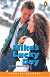 Mike's Lucky Day, Level 1, Penguin Readers (Penguin Readers, Level 1)