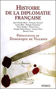 Histoire de la diplomatie fran�aise par Dominique de  Villepin