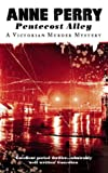 Pentecost Alley (A Victorian murder mystery) (0006498183) by Perry, Anne