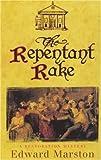 Repentant Rake (A Restoration Mystery)