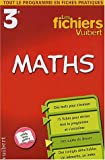 Les Fichiers Vuibert : Maths, 3e (Fiches)