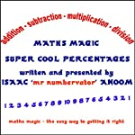 Maths Magic: Super Cool Percentages | Isaac Anoom