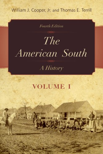 The American South: A History (Volume 1)
