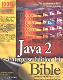 img - for Java2 Enterprise Edition 1.4 (J2EE 1.4) Bible book / textbook / text book