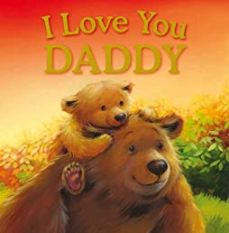 I Love You Daddy (Gift Book)