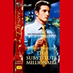 The Substitute Millionaire (       UNABRIDGED) by Susan Mallery Narrated by Savannah Richards
