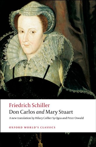 J. C. F. von Schiller, Lesley Sharpe, Peter Oswald  Hilary Collier Sy-Quia - Don Carlos and Mary Stuart