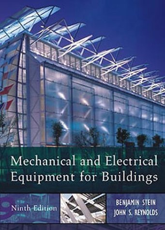 Mechanical and Electrical Equipment for Buildings, 9th Edition