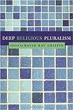 Deep Religious Pluralism