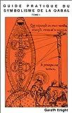 echange, troc Gareth Knight - Guide pratique du symbolisme de la Qabal Tome 2 Les sentiers le Tarot