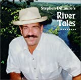 Stephen Dilauro's River Tales