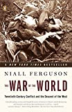img - for The War of the World: Twentieth-Century Conflict and the Descent of the West book / textbook / text book
