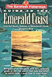 The Barefoot Fisherman's Guide to the Emerald Coast