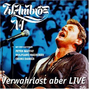 Wolfgang Ambros - Die Besten Lieder Aus Watzmann, Augustin, Schaffnerlos - Zortam Music